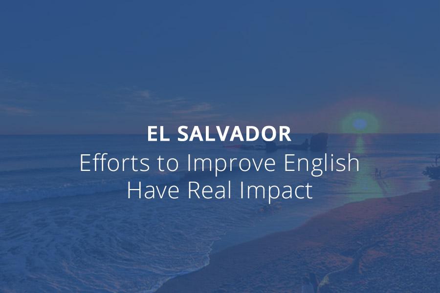El Salvador: Efforts To Improve English Have Real Impact