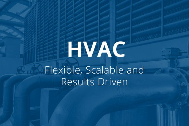 Hvac Support: Flexible, Scalable, And Results Driven
